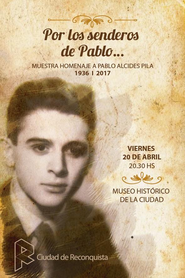 Muestra homenaje a Pablo Alcides Pila