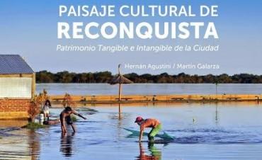 Paisaje cultural de Reconquista: libro y muestra