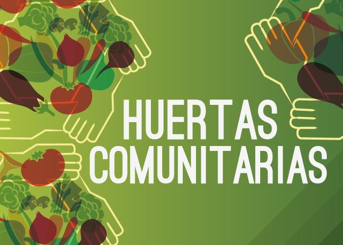 Huertas Comunitarias en tierras fiscales
