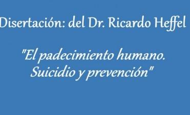 """""""El padecimiento humano: Suicidio y prevención""""."""